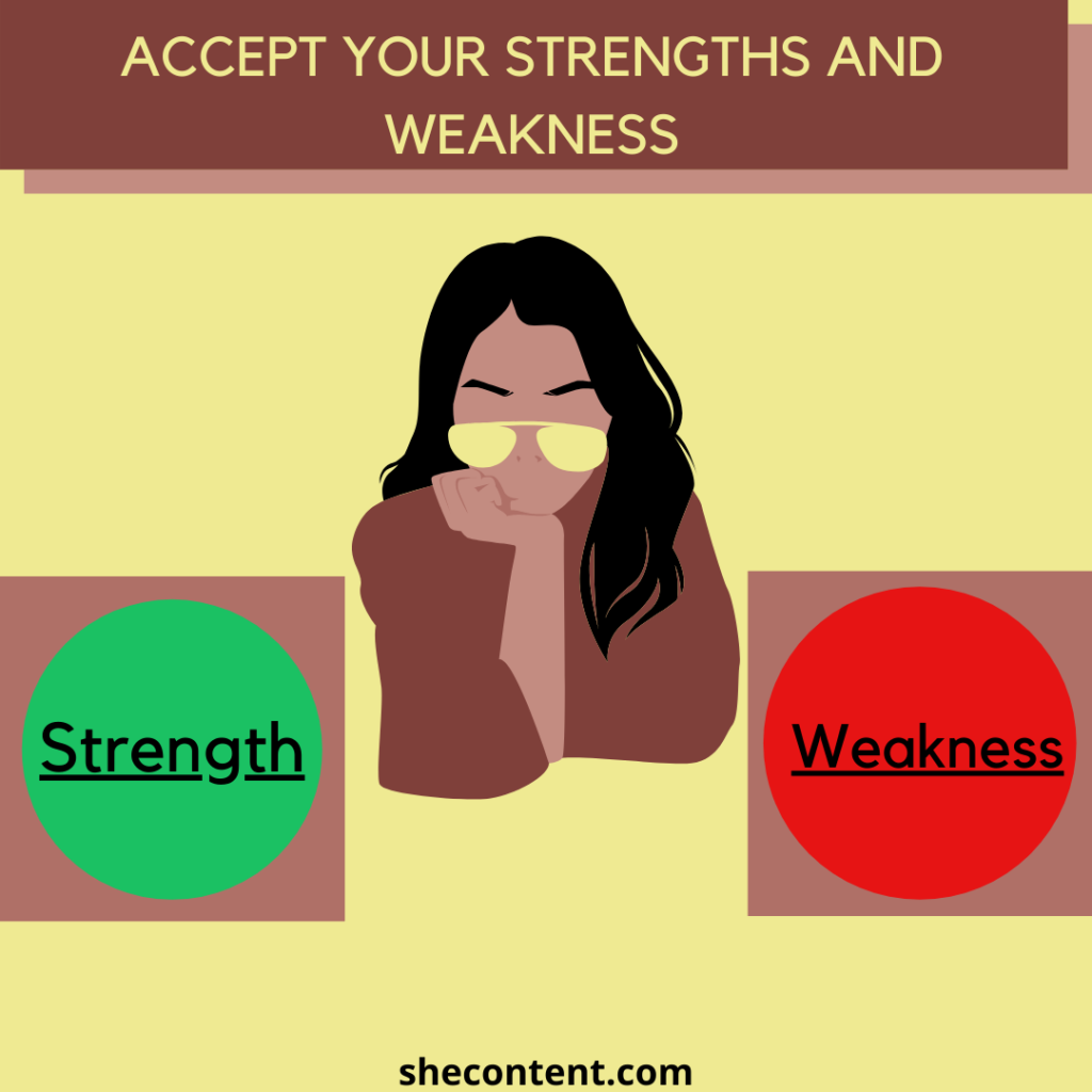 accept your strength and weakness for self love
