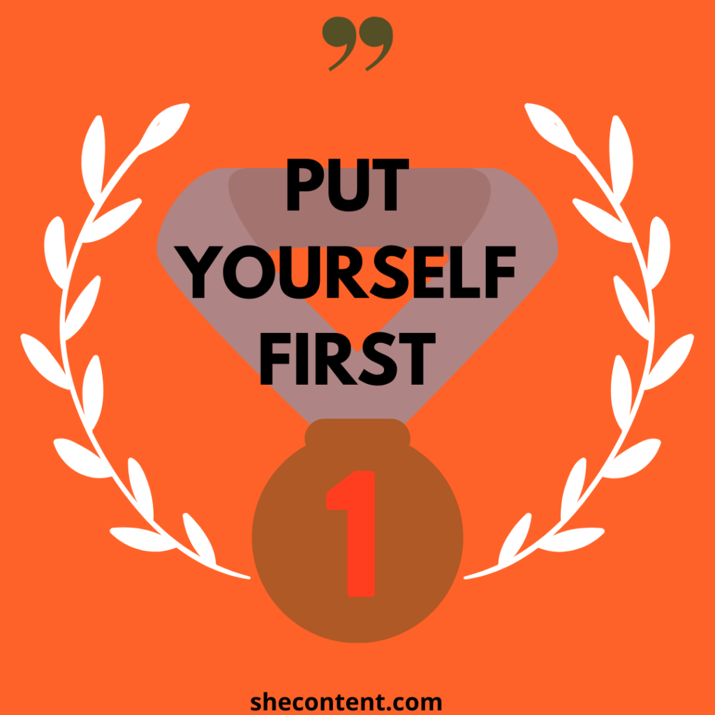 put yourself first for self love