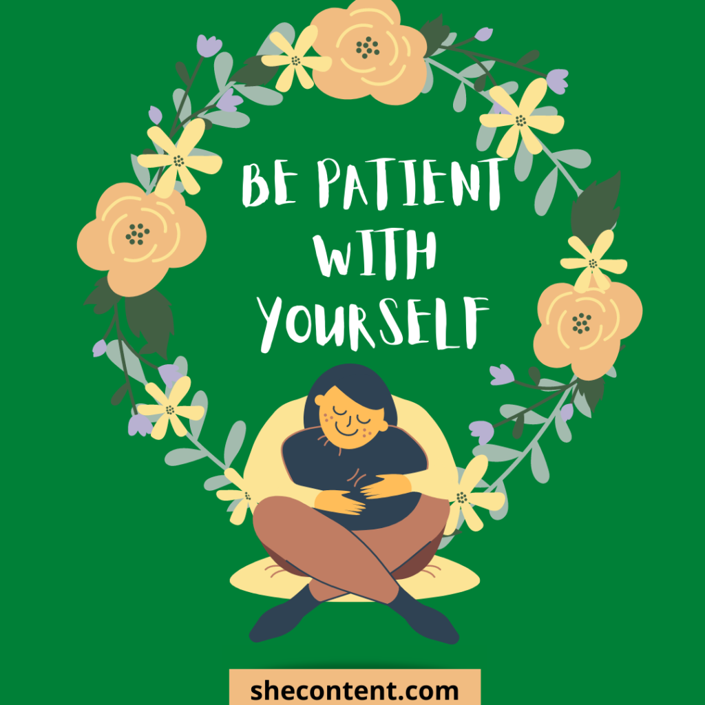 be patient for self love