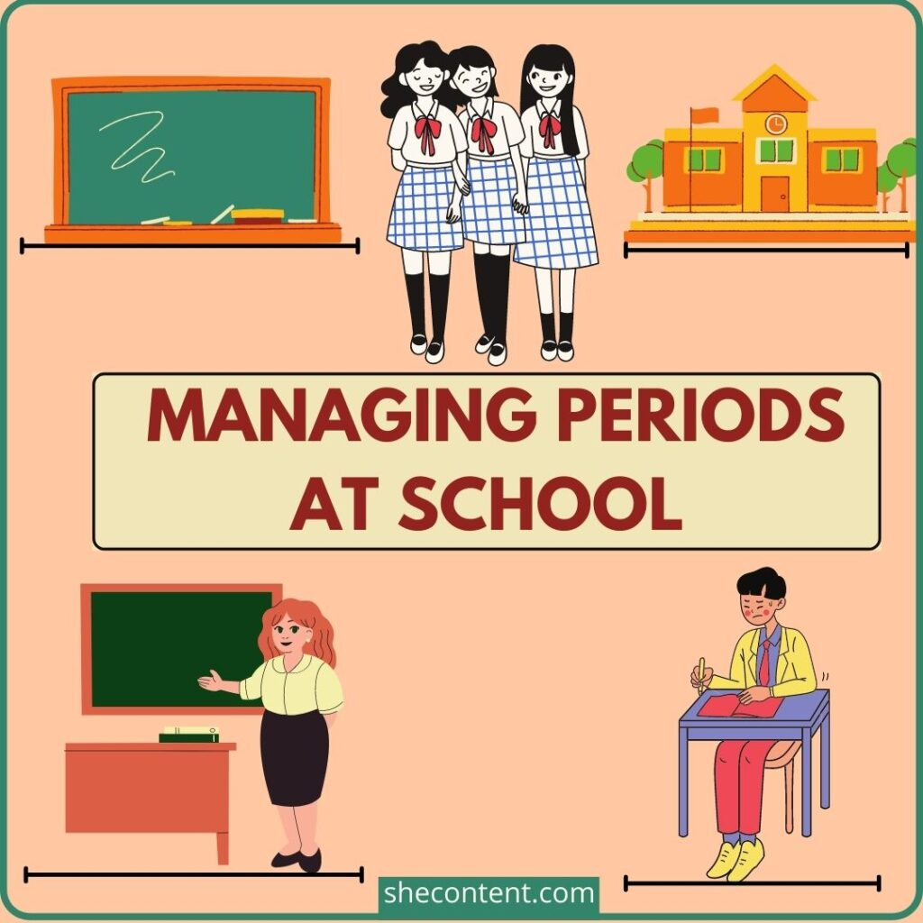 manage periods at school