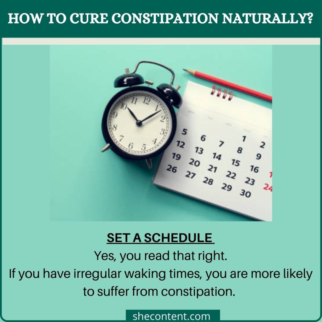 cure constipation naturally: set a schedule