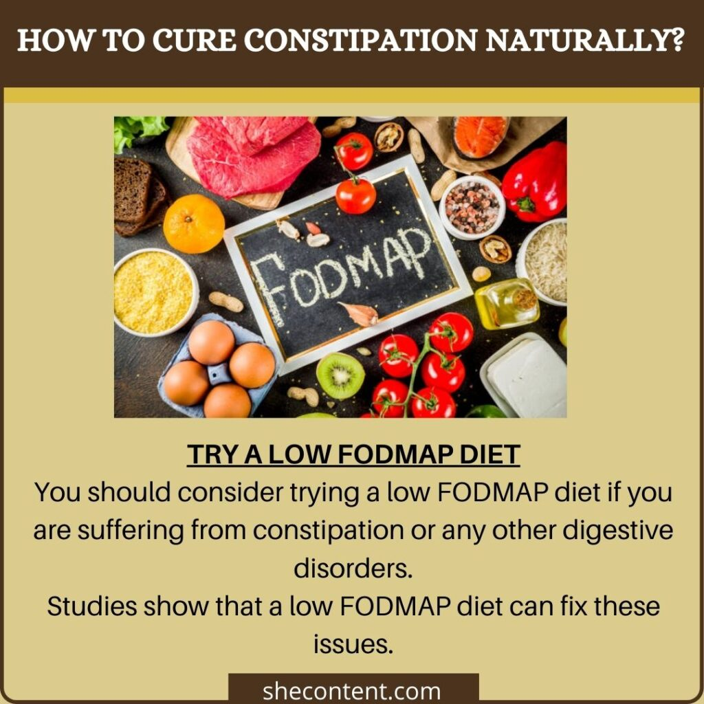 cure constipation naturally: try a low FODMAP diet