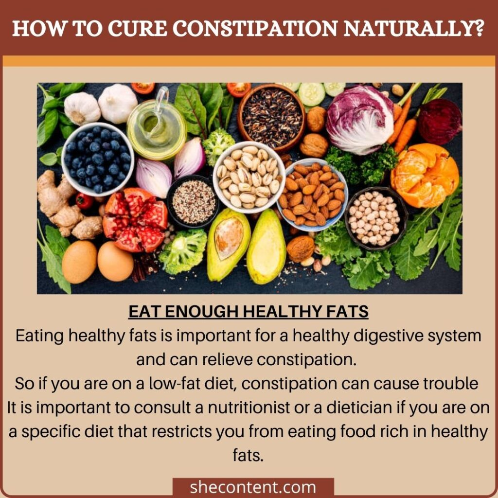 cure constipation naturally: eat enough healthy fats
