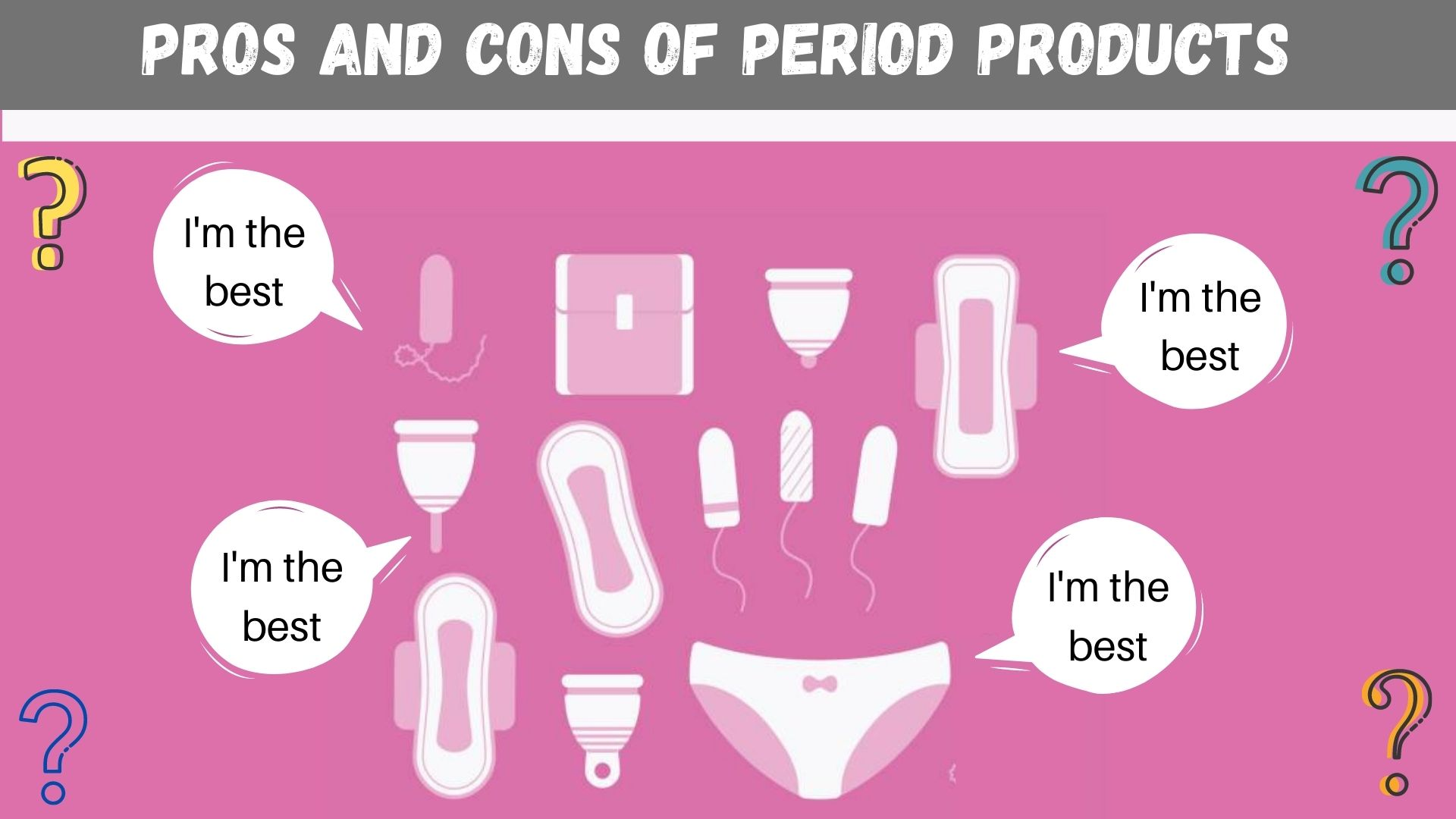 period products- pros and cons