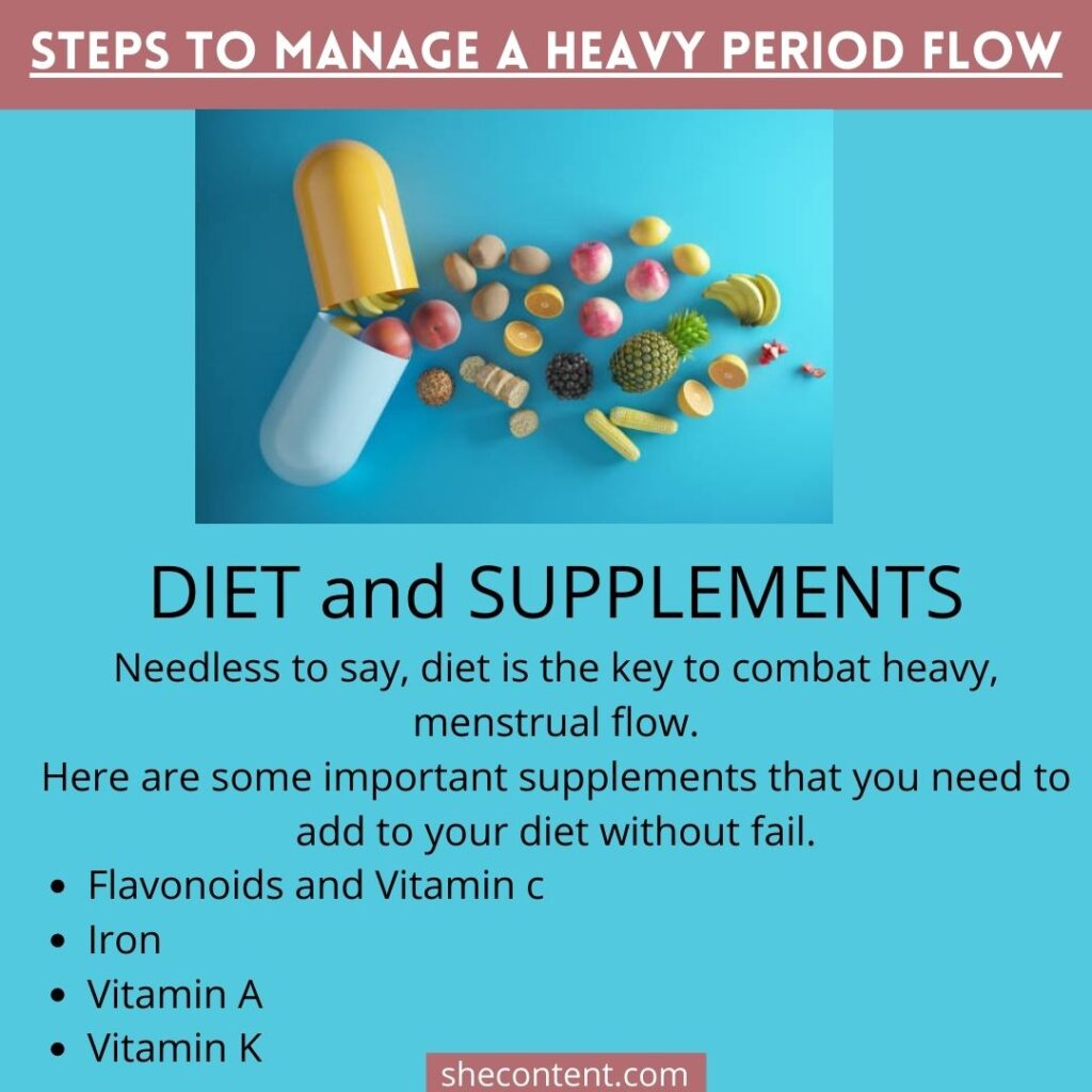 MANAGE A HEAVY PERIOD FLOW: diet and supplements