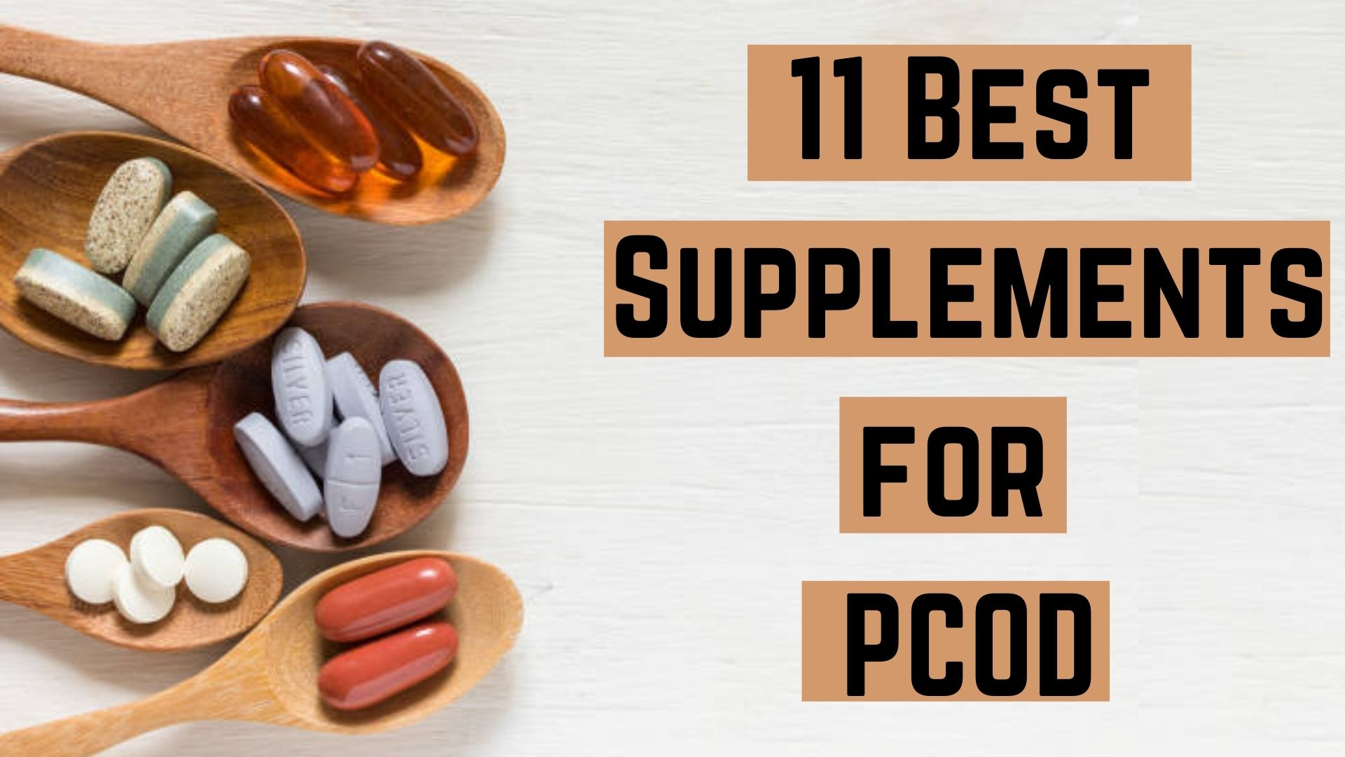 11 best supplements for PCOD
